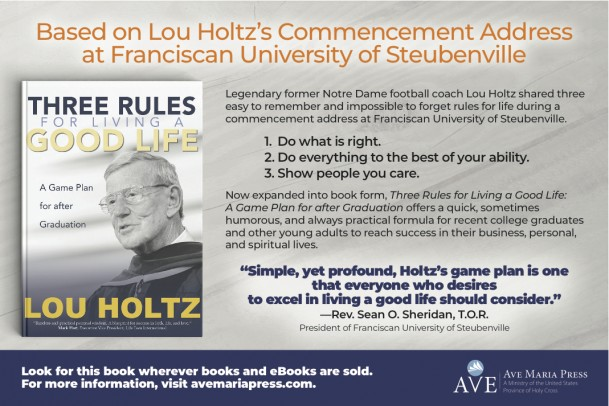 Ad for Lou Holt's book Three Rules for Living a Good Life by Ave Maria Press