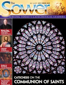 Catechesis on the Communion of Saints Apr 2011 issue of The Sower