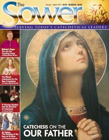 Catechesis on the Our Father-Jan 2011 issue of The Sower