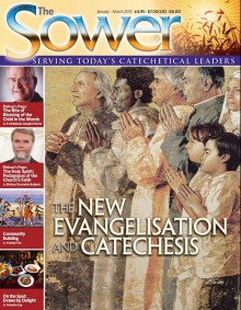 New Evangelisation & Catechesis-Jan 2013 issue of The Sower
