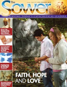 Faith, Hope & Love-Jan 2012 issue of The Sower