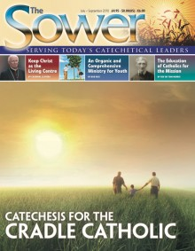 Catechesis for the Cradle Catholic-July 2010 issue of The Sower