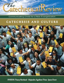 July to September 2015 Catechetical Review issue on Catechesis and Culture