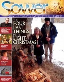 Four Last Things in Light of Christmas-Dec 2012 issue of The Sower