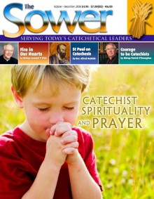 Catechist Spirituality & Prayer-Oct 2008 issue of The Sower