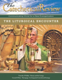 Cover for October 2015 issue of The Catechetical Review on the Liturgical Encounter