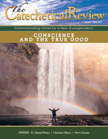 Cover of January to March 2017 issue of Catechetical Review on Conscience and the True Good