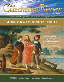 Cover of the April through June 2017 issue of The Catechetical Review