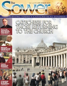 Catechesis for Those Returning to the Church-Apr 2012 issue of The Sower