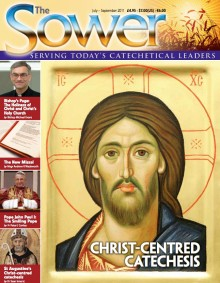 Christ-Centered Catechesis-July 2011 issue of The Sower