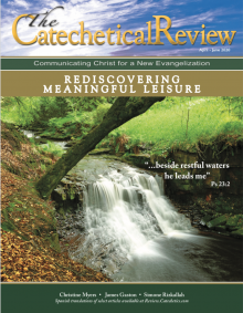 "Cover of Catechetical Review with photo of  flowing stream ""Rediscovering Meaningful Leisure"""